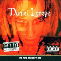 Review: Daniel Lioneye – The King of Rock 'N' Roll