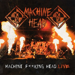 Machine Fucking Head Live - Cover